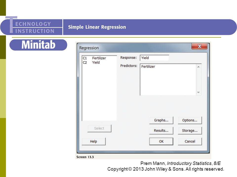 Minitab Prem Mann, Introductory Statistics, 8/E Copyright © 2013 John Wiley & Sons.