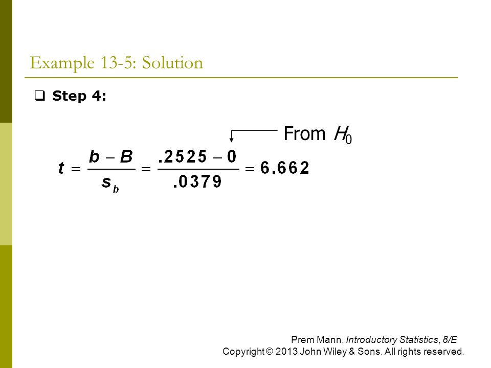 Example 13-5: Solution From H0 Step 4: