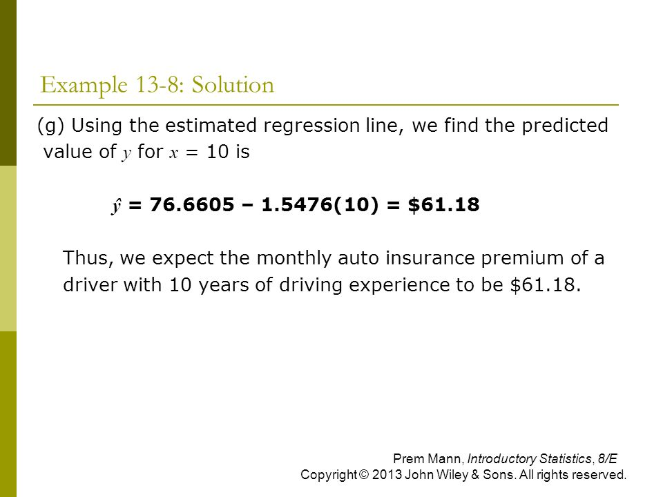 Example 13-8: Solution (g) Using the estimated regression line, we find the predicted. value of y for x = 10 is.