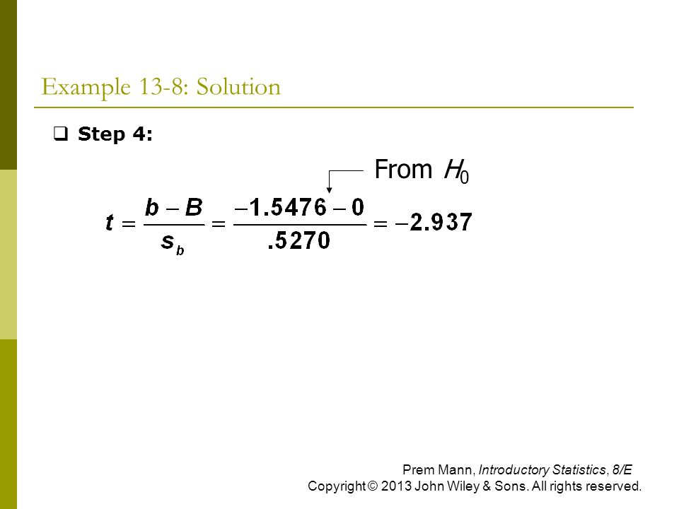 Example 13-8: Solution From H0 Step 4: