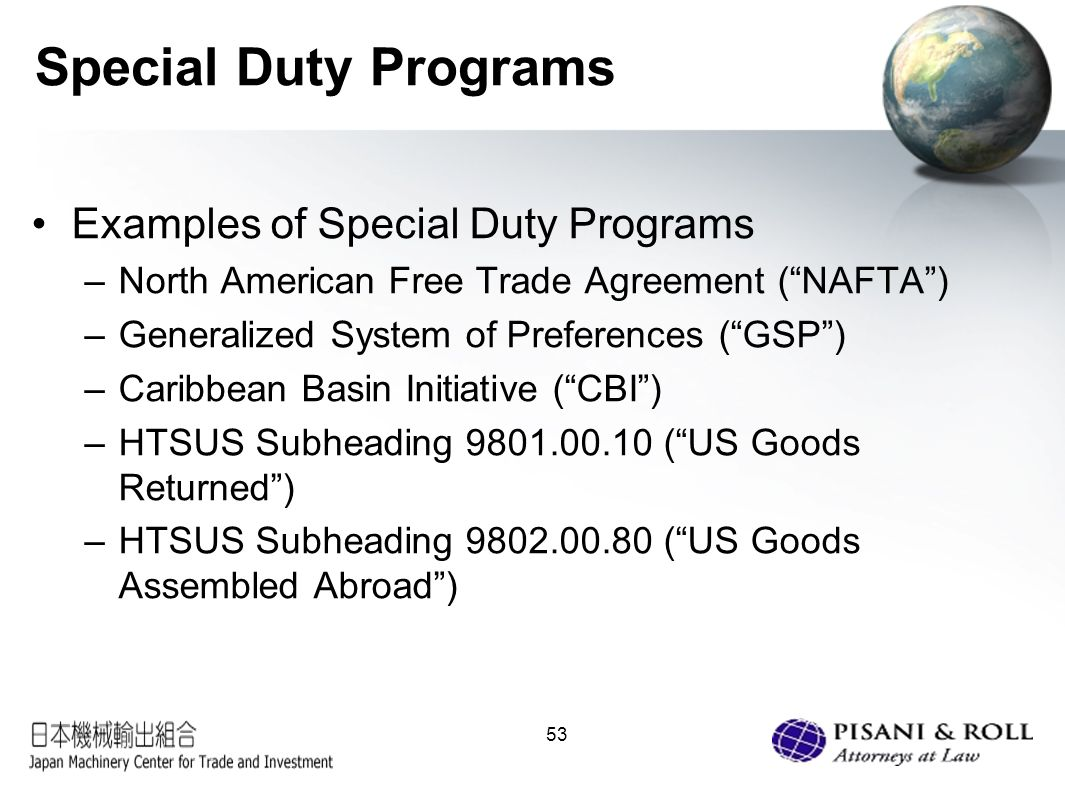 Us customs trade compliance what japanese exporters need to 53 special duty programs examples of special duty programs north american free trade agreement xflitez Images