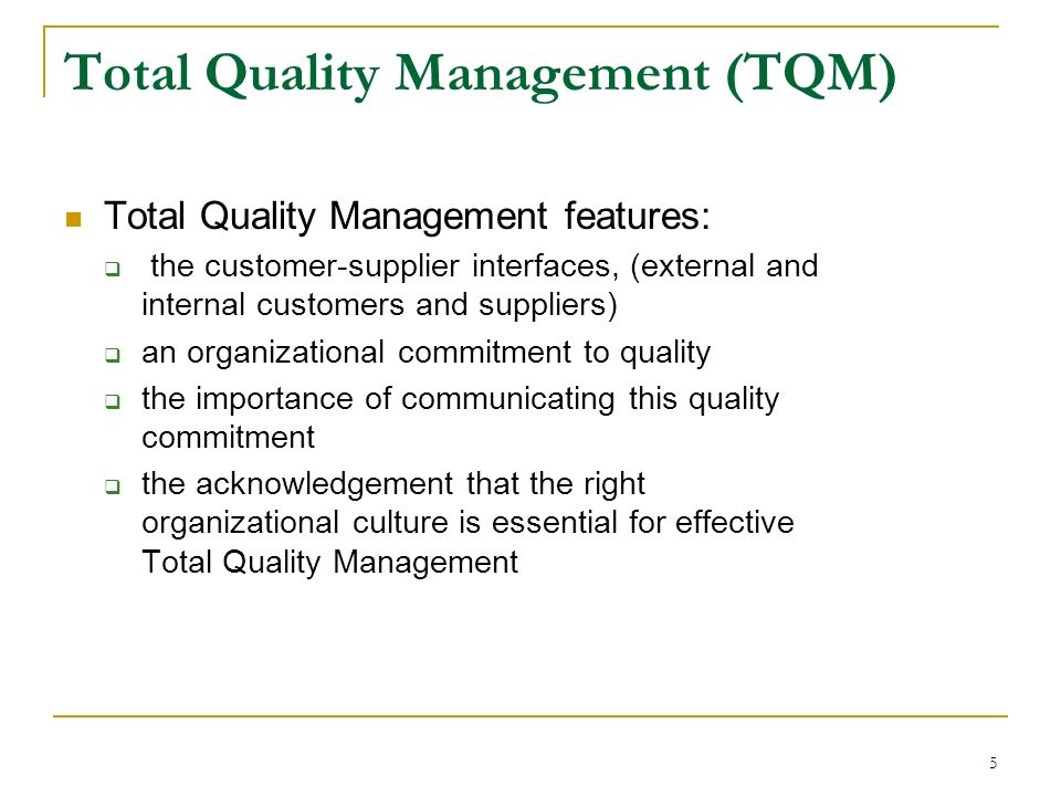the importance of total quality management in organizations Abstract from an extensive review of total quality management literature, the  external and  this model can also assist an organization to decide which  quality  focus on, for example, the importance of top management commitment  and.