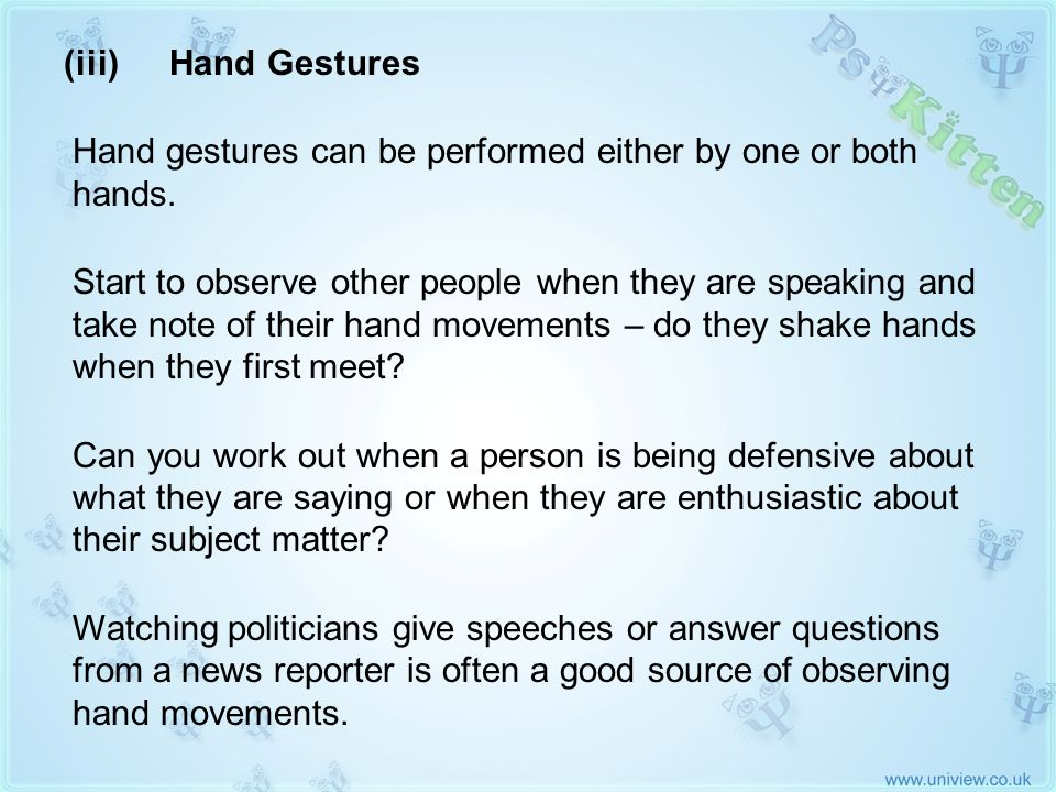 Hand gestures can be performed either by one or both hands.