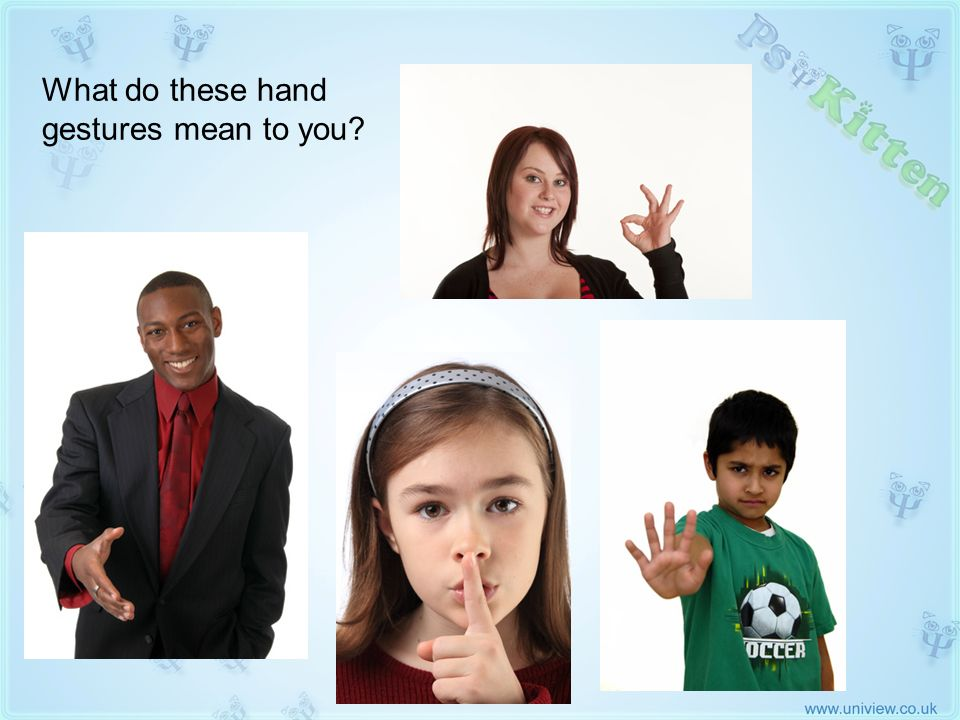 What do these hand gestures mean to you