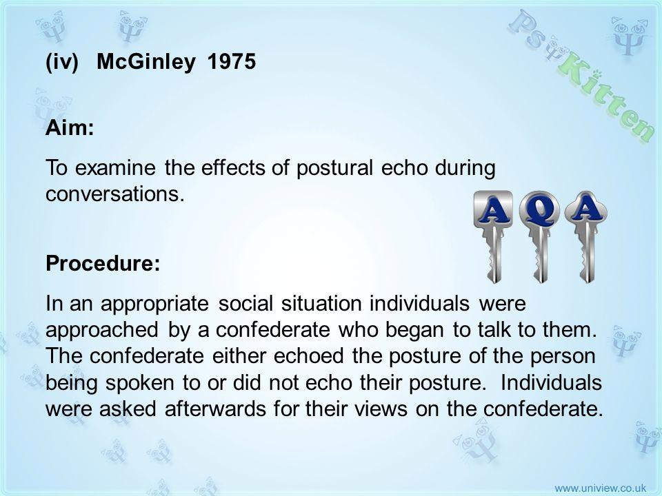 (iv) McGinley 1975 AQA KEY STUDY
