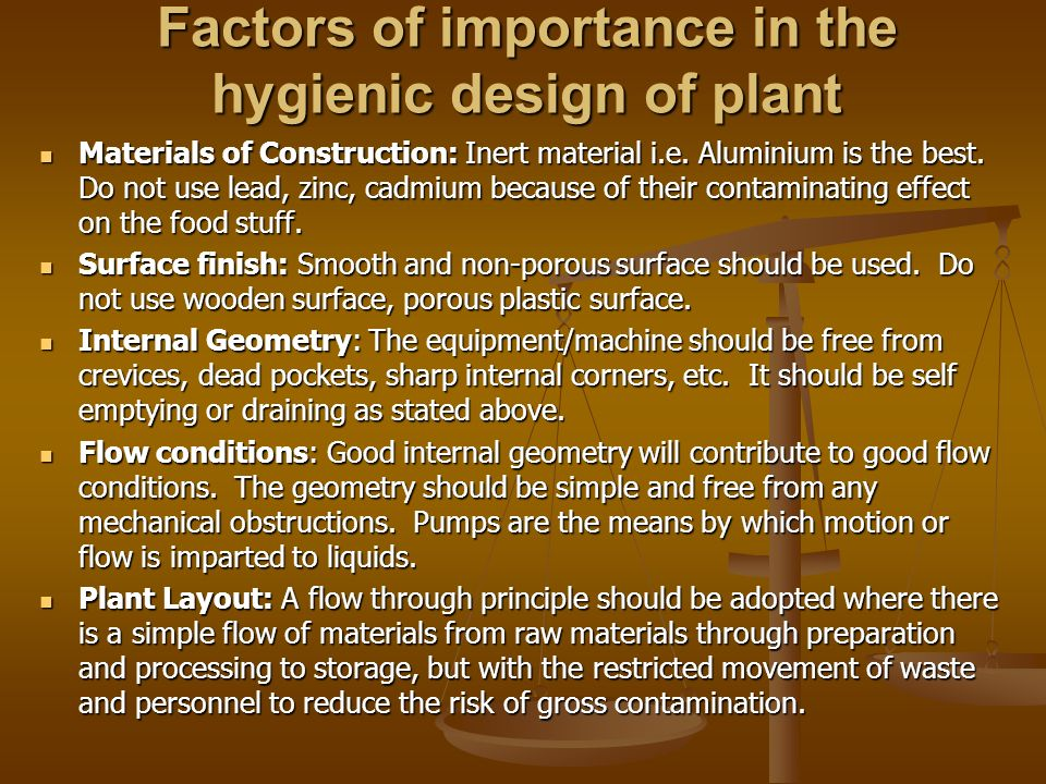 Factors of importance in the hygienic design of plant