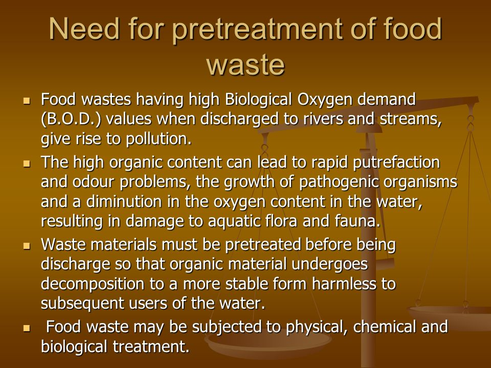 Need for pretreatment of food waste