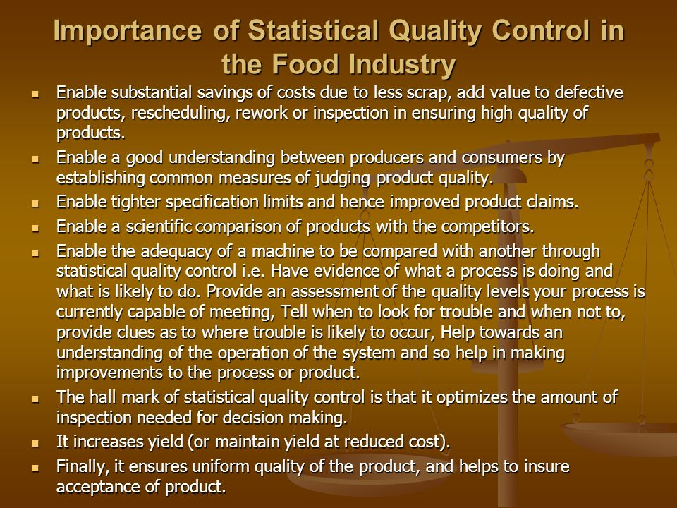 Importance of Statistical Quality Control in the Food Industry