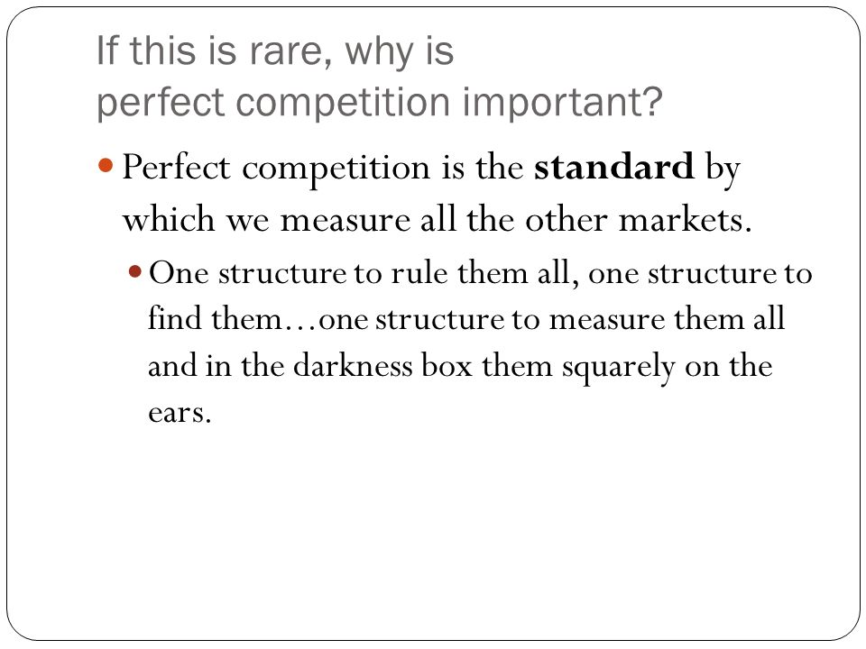 why perfect competition is the best One of the very important perfect and imperfect markets namely perfect competition and monopoly has always been studied in every foundation course of economics these are the distinguishing features of both the markets.