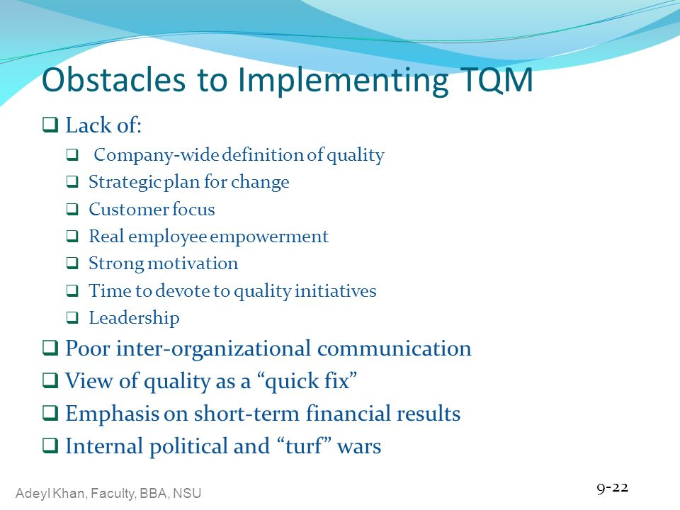 obstacles in implementing tqm Table 21: challenges, barriers, and issues faced by construction industry in implementation of total quality management challenges, barriers and issues faced average score.