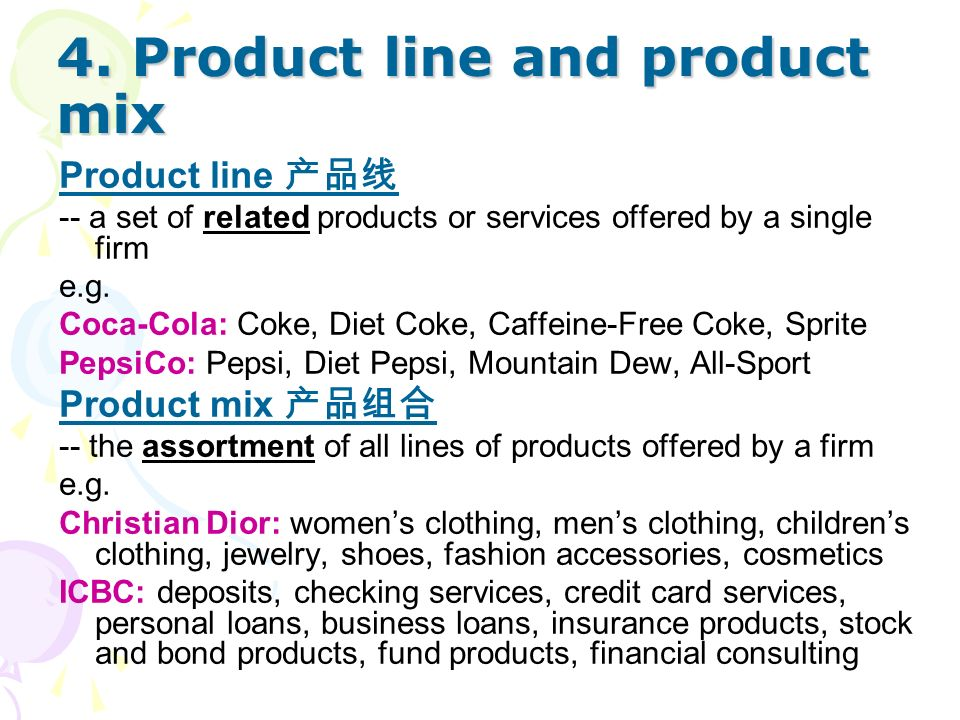 4. Product line and product mix