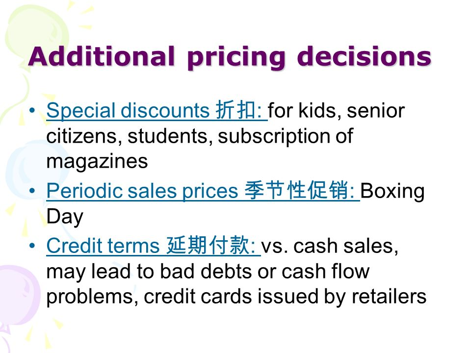 Additional pricing decisions