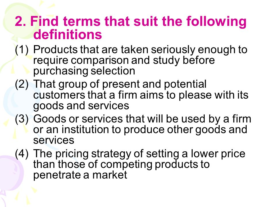 2. Find terms that suit the following definitions