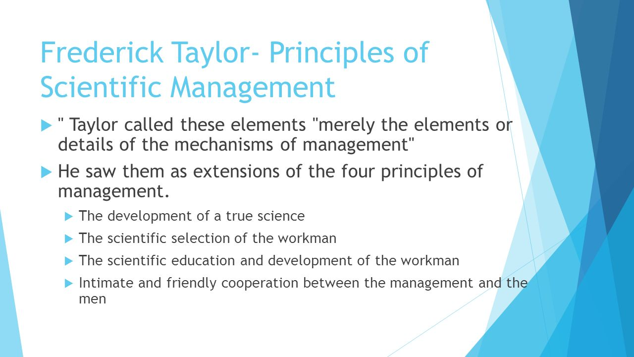 scientific management approach by frederick w taylor An adjustment of scientific management comprising taylorism and scientific management fw taylor who was an of scientific management approach.