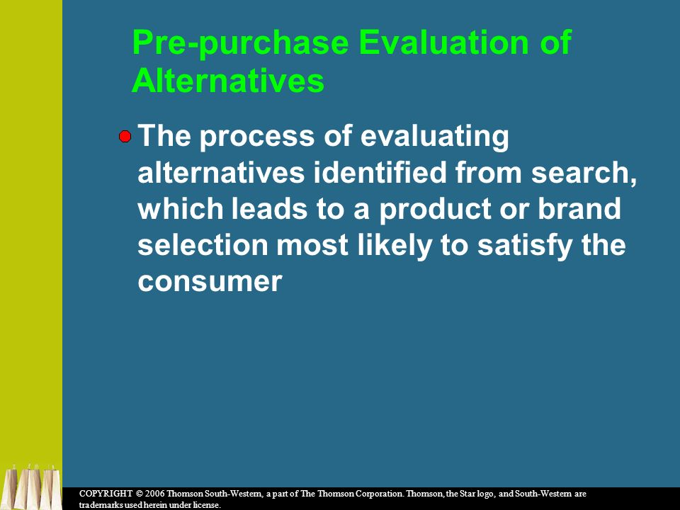 pre purchase evaluation of alternatives A psychological field b evaluation of alternatives c prepurchase search d from bus 273 at murdoch.