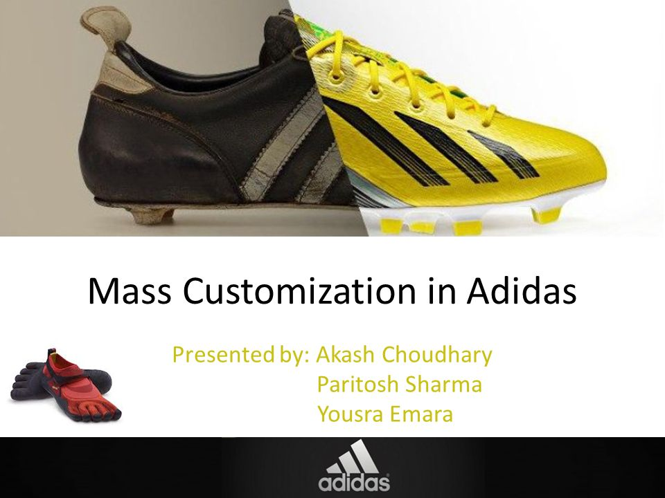 ea942e5130 Mass Customization in Adidas - ppt video online download