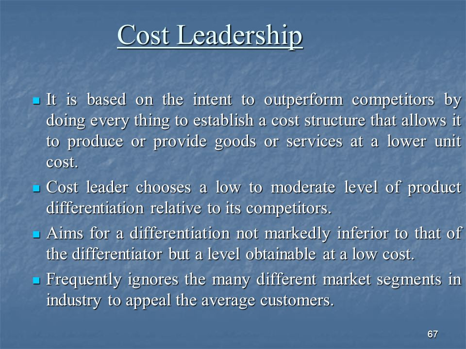 Advantages of the Cost-Leader Strategy