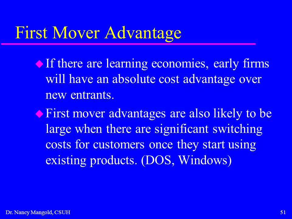 an analysis of first mover advantage Topic: industry analysis 8) in various studies,  first mover advantage b) unique business model c) product differentiation d) strength of management team.