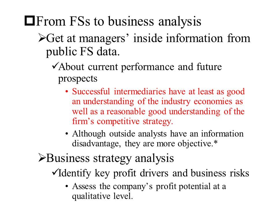 an analysis of the financial and business performance information on the profit of a company Assess business performance  to conduct a financial analysis of your business, you need to analyse your current financial statements, including profit and loss .