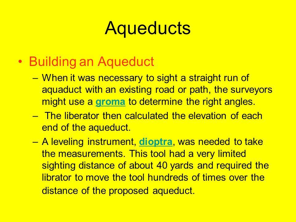 Aqueducts Building an Aqueduct