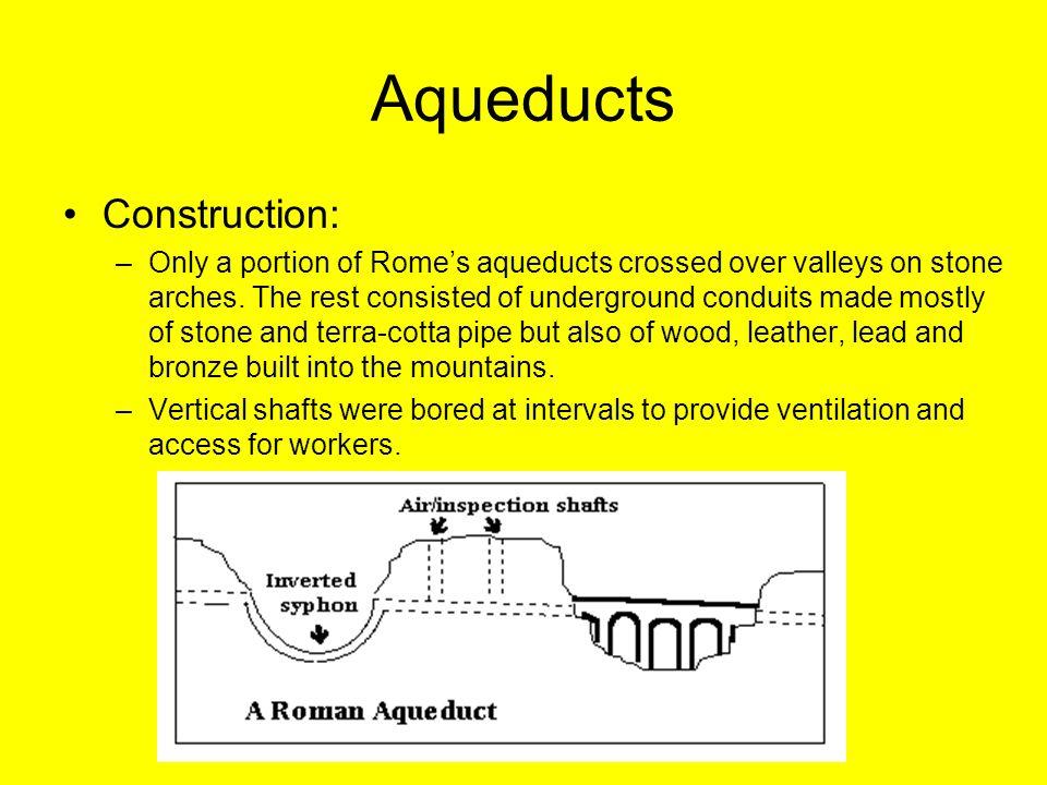 Aqueducts Construction: