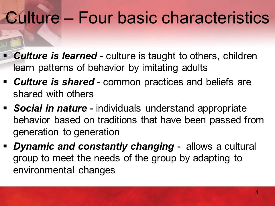 four characteristics of a culture of safety 6 essential components of a culture of safety in the have identified four behaviors that are as the personal characteristics of a team member that.