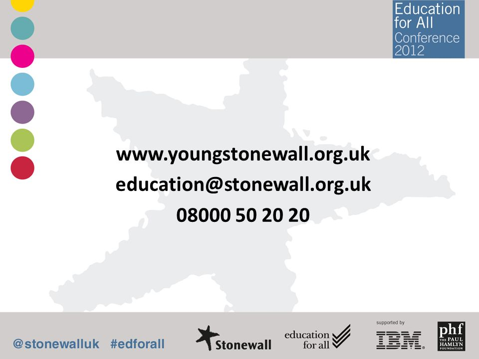 www.youngstonewall.org.uk education@stonewall.org.uk 08000 50 20 20