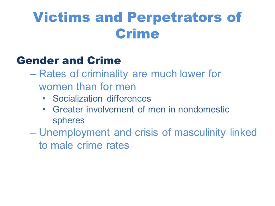 gender crime deviance Sex-role theory and gender socialization - women commit less crime gender socialization encourages women to adopt feminine characteristics such as being more emotional, less competitive, less tough and aggressive, and more averse to taking risks than men.