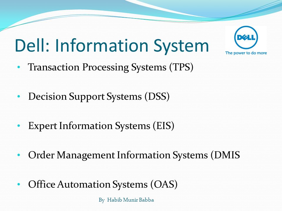 management information system dell Dell's communication system evolved from the early days of spreadsheets to today's the importance of education in supply chain management.