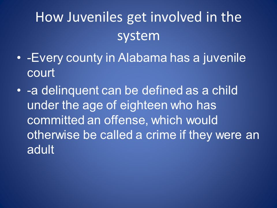 How Juveniles get involved in the system