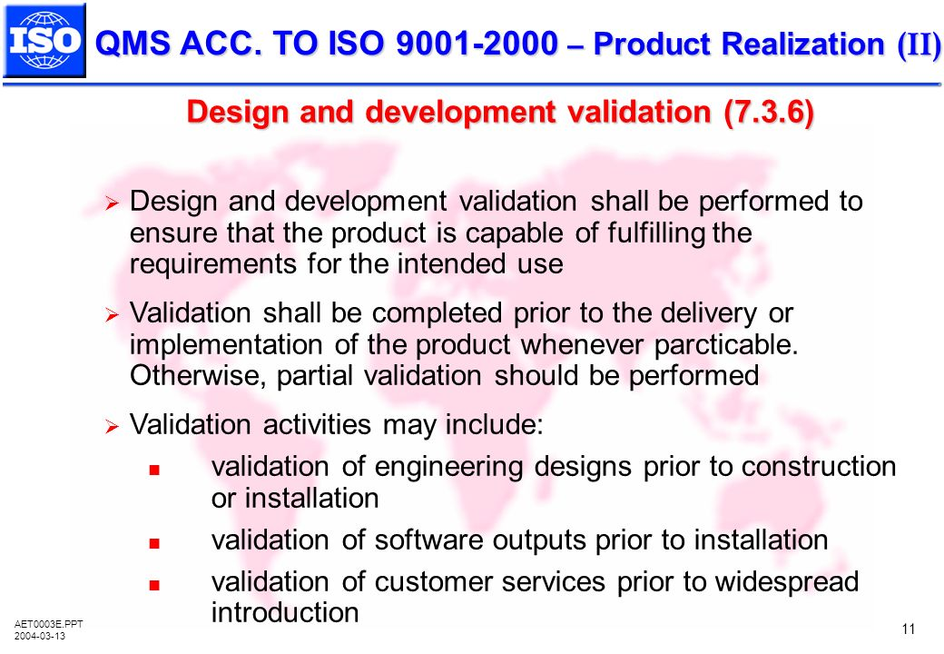 Design and development validation (7.3.6)