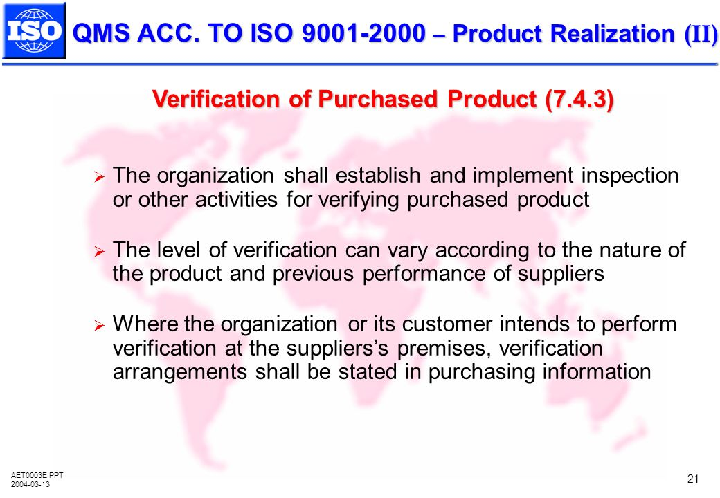 Verification of Purchased Product (7.4.3)