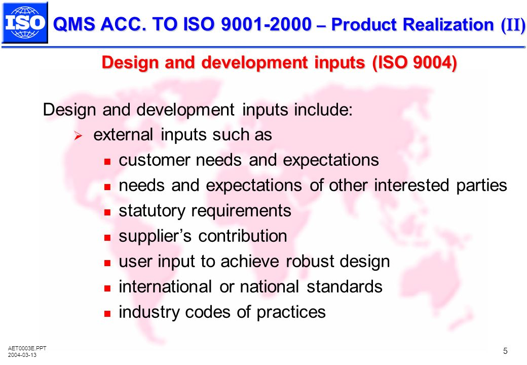 Design and development inputs (ISO 9004)