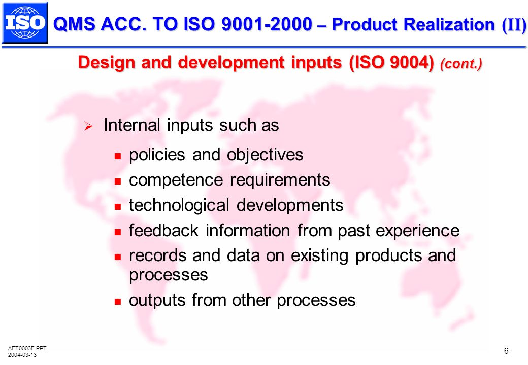 Design and development inputs (ISO 9004) (cont.)