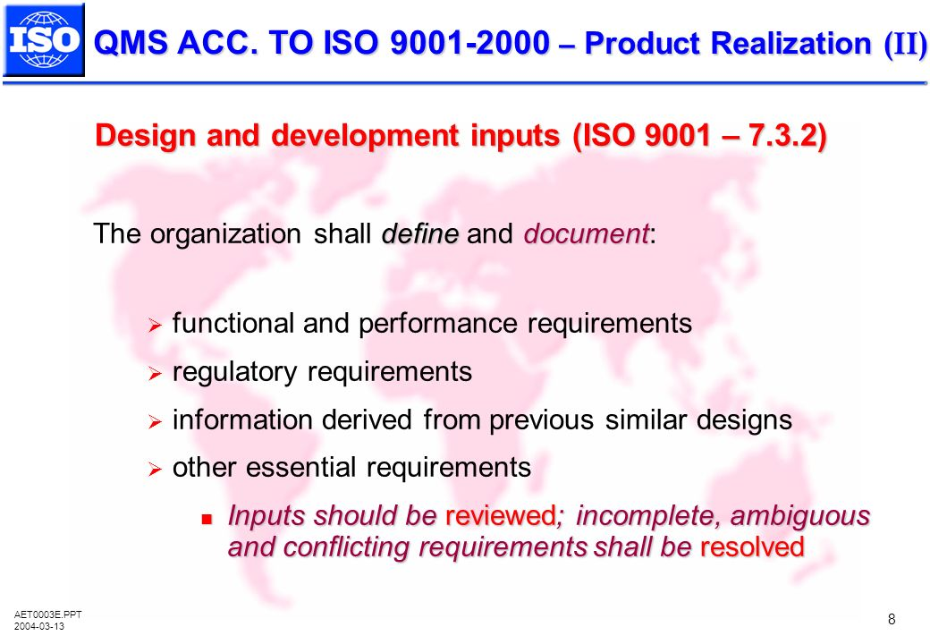 Design and development inputs (ISO 9001 – 7.3.2)