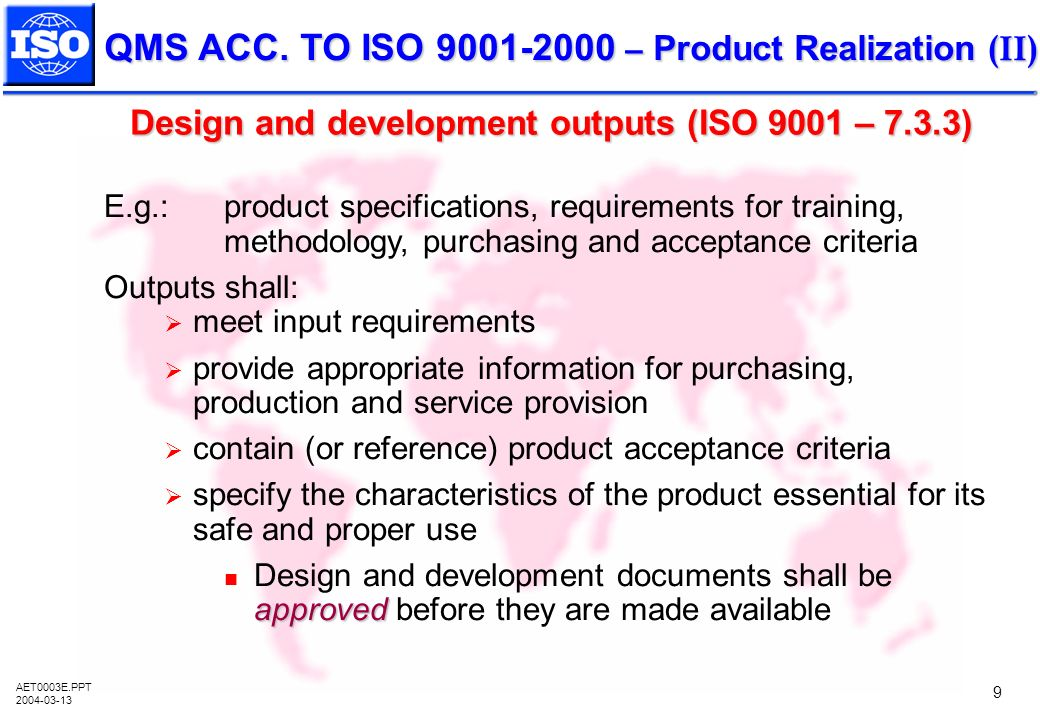 Design and development outputs (ISO 9001 – 7.3.3)