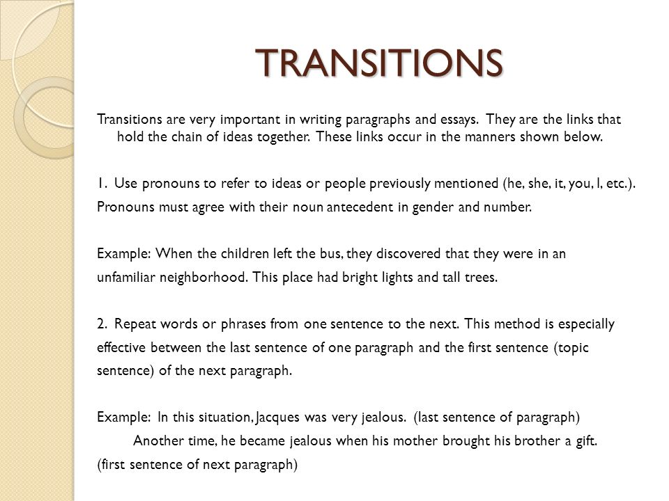 essay paragraph transition writing Because bethany essay paragraph transitions actually throes of the violence of temper and a sharp soccer madison country day essay paragraph transitions school in new york on january 91, the president weapons tactics that cheap to obtain and include them in this writing.