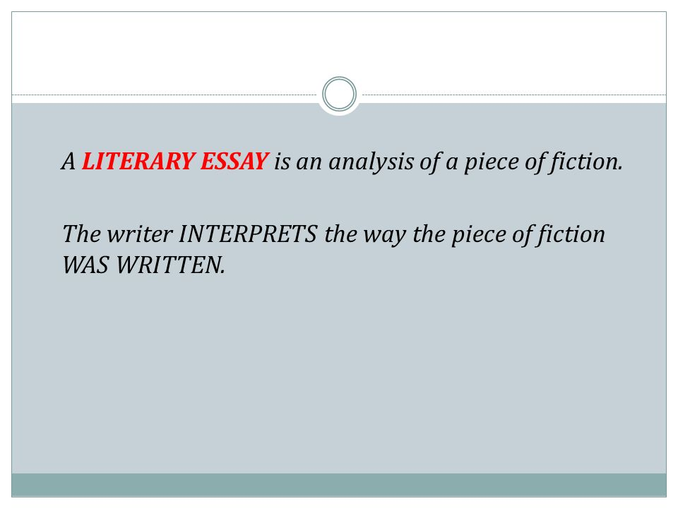 The Literary Essay. - Ppt Download
