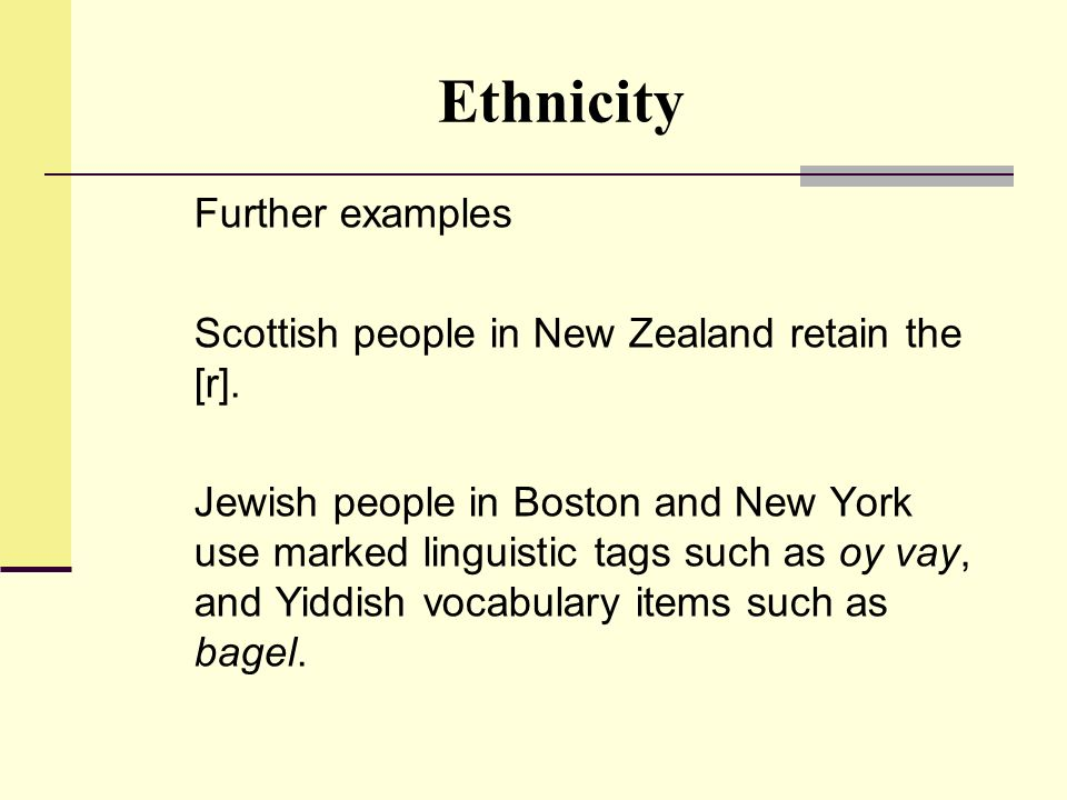 Ethnicity Scottish people in New Zealand retain the [r].