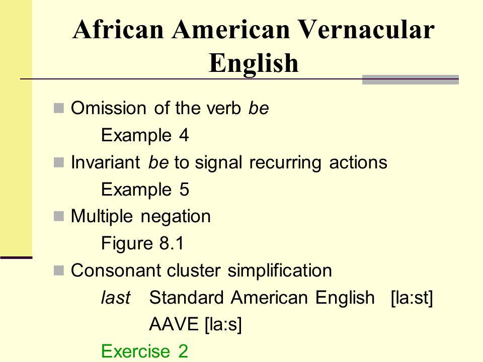 african american vernacular english and power African american vernacular english (aave) language, discourse and power in african american culture cambridge university press mufwene, salikoko et al (1998.