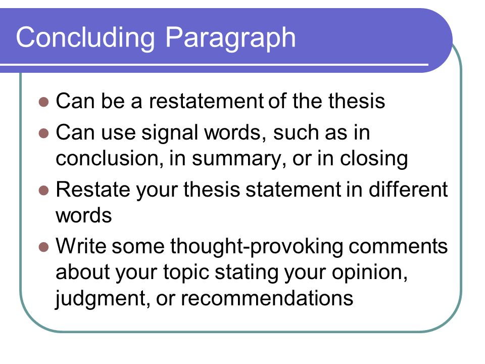 What is restatement of thesis