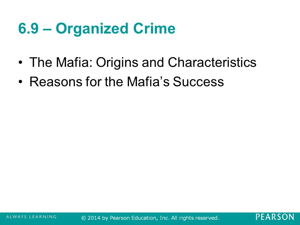 organized crime characteristics Who was arnold rothstein arnold rothstein was born on january 17, 1882, in new york city after earning renown as a loan shark and gambler, rothstein moved into liquor and narcotics and became a kingpin of organized crime during the prohibition era.