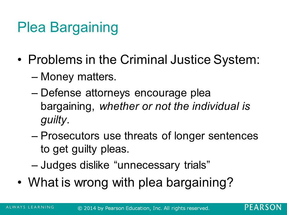 an essay on plea bargaining in the criminal justice system Plea bargaining 2 abstract this paper explores the importance of the concept of plea bargaining to the criminal justice system.