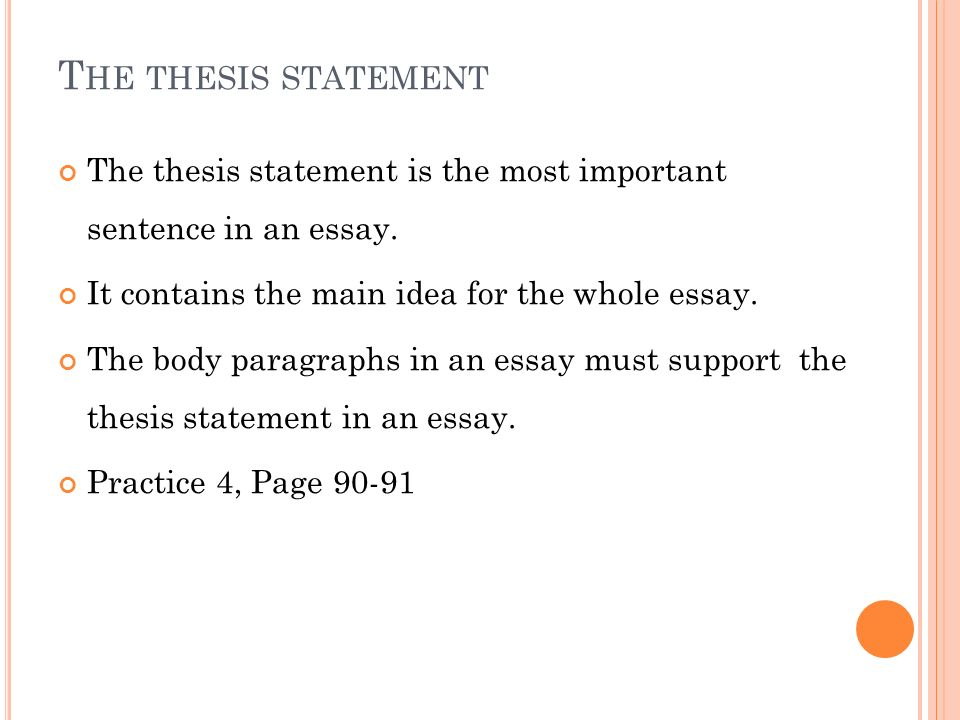 10 The Thesis Statement ...