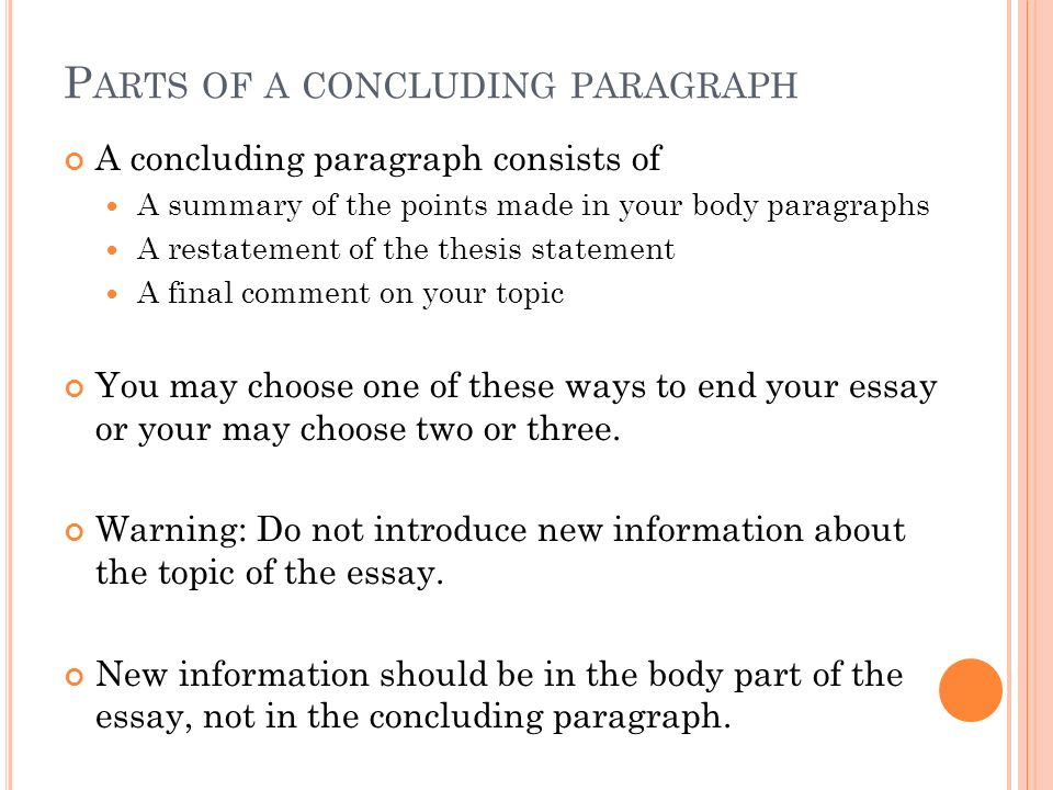 purpose of concluding paragraph in an essay Transition words what transitions also show the relationship within a paragraph (or for the purpose of, in.