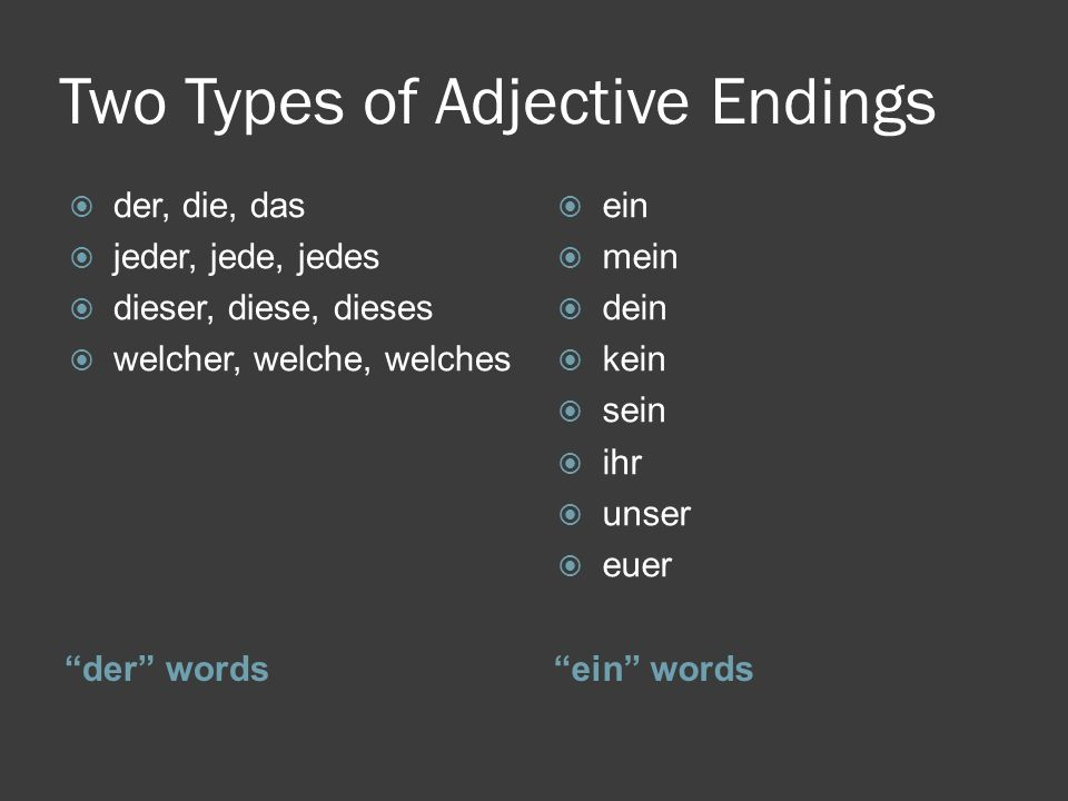 Two Types of Adjective Endings