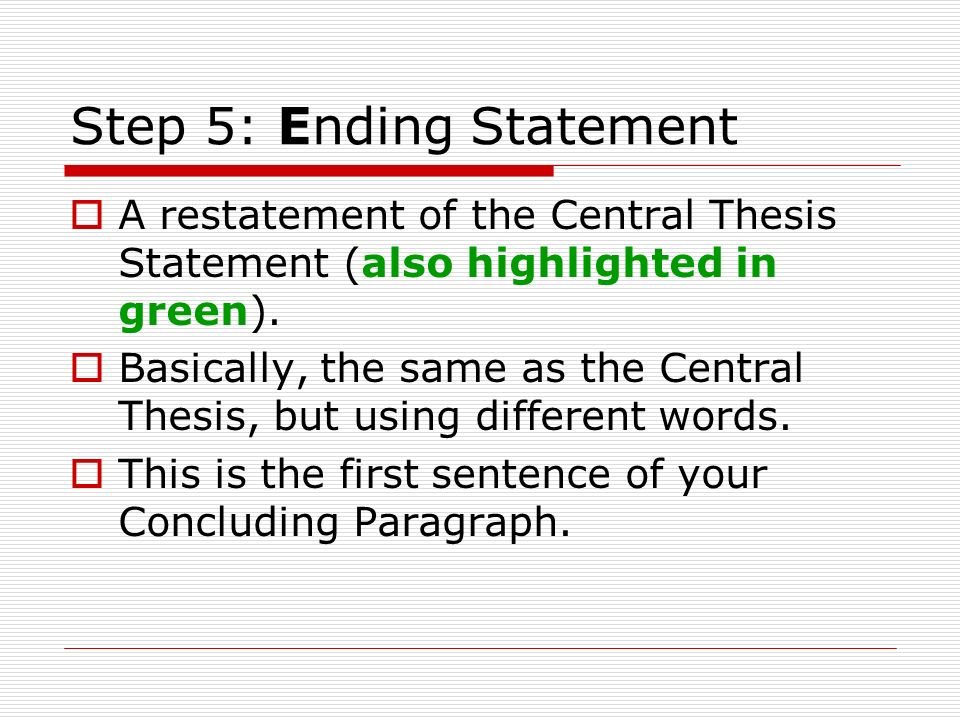 Step 5: Ending Statement