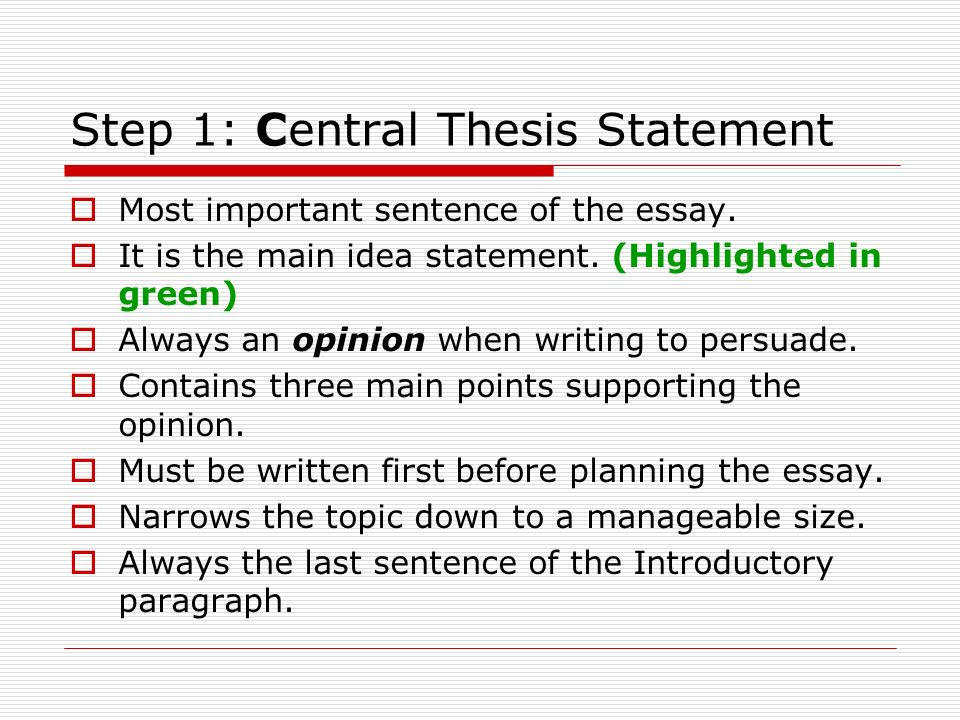 The opinion in a thesis statement should always be