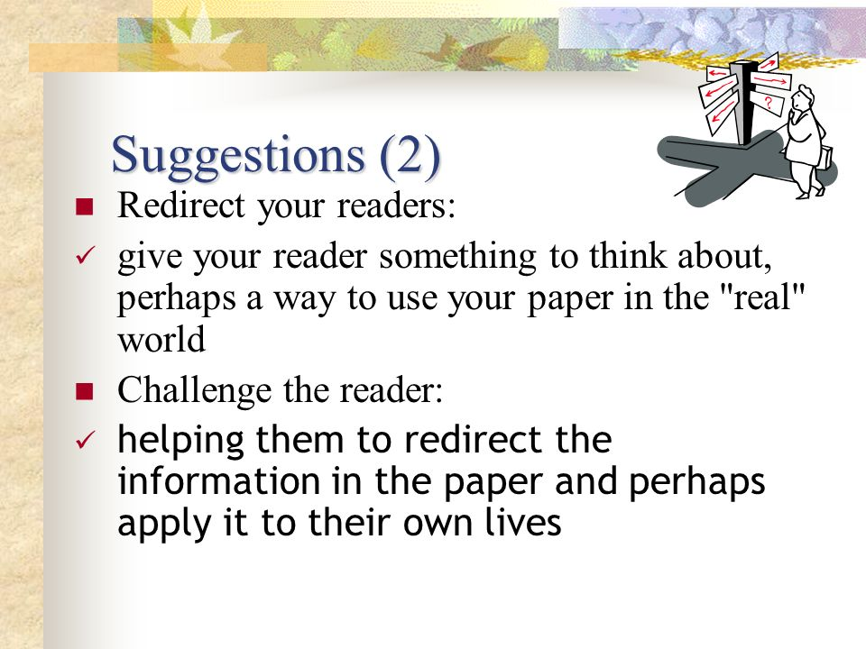 Suggestions (2) Redirect your readers: