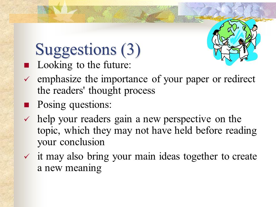 Suggestions (3) Looking to the future: